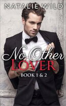 No Other Lover Book One & Two