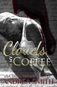 Clouds In My CoffeeLimbo, #2【電子書籍】[ Andrea Smith ]