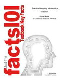 e-Study Guide for: Practical Imaging Informatics by Soc. for Imaging Informatics in Medicine, ISBN 978144190��
