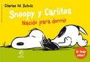 Snoopy y Carlitos 5. Nacido para dormir