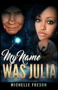 My Name Was Julia