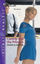 Cassidy and the Princess【電子書籍】[ Patricia Potter ]