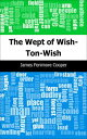 The Wept of Wish-Ton-Wish【電子書籍】[ James Fenimore Cooper ]