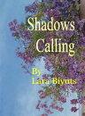 Shadows Calling