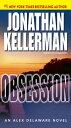 ObsessionAn Alex Delaware Novel【電子書籍】[ Jonathan Kellerman ]
