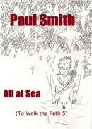 All at Sea (To Walk the Path 5)