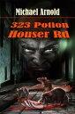 323 Potion Houser Road【電子書籍】[ Michael Arnold ]