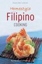 Mini Homestyle Filipino Cooking【電子書籍】[ Norma Olizon-Chikiamco ]