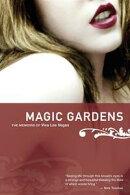 Magic Gardens