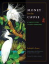 Money for the CauseA Complete Guide to Event Fundraising【電子書籍】[ Rudolph A. Rosen ]