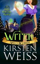 WitchA Doyle Witch Cozy Mystery【電子書籍】[ Kirsten Weiss ]