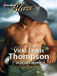Already Home【電子書籍】[ Vicki Lewis Thompson ]