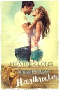 Hometown Heartbreaker【電子書籍】[ Heather Long ]