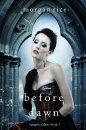 Before Dawn (Vampire, Fallen��Book 1)