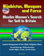 Hijabistas, Mosques and Force: Muslim Women's Search for Self In Britain - Islamic Background of the Hijab, Religious Wear, Forced Marriage, Multiculturalism, Gender Rights, Prayer, Female Imams【電子書籍】[ Progressive Management ]