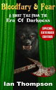 Bloodfury & Fear: A Short Tale From The Era Of Darkness【電子書籍】[ Ian Thompson ]