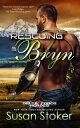 書, 雜誌, 漫畫 - Rescuing Bryn【電子書籍】[ Susan Stoker ]