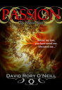 Passion【電子書籍】[ David Rory O'Neill ]