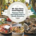 Mr. Goo Goes Food Tripping: Fa...