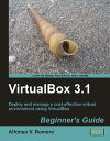 VirtualBox 3.1: Beginner's Guide【電子書籍】[ Romero, Al