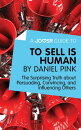 A Joosr Guide to... To Sell Is Human by Daniel Pink: The Surprising Truth about Persuading, Convincing, and Influencing Others