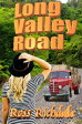 Long Valley Road【電子書籍】[ Ross Richdale ]