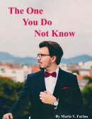 The One You Do Not Know