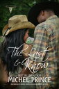 The Last to Know: Book Two of the Long Ranch Series【電子書籍】[ Michel Prince ]