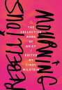 Rebellious MourningThe Collective Work of Grief【電子書籍】