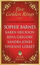 Five Golden RingsA Christmas Collection【電子書籍】[ Sophie Barnes ]