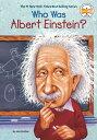 Who Was Albert Einstein 【電子書籍】 Jess Brallier