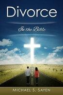 Divorce: In the Bible