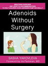 Adenoids Without Surgery