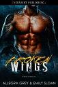 Broken Wings【電子書籍】[ Allegra Grey ]