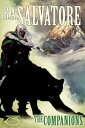 The CompanionsThe Sundering, Book I【電子書籍】[ R. A. Salvatore ]