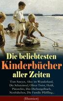 Die beliebtesten Kinderb���cher aller Zeiten: Tom Sawyer, Alice im Wunderland, Die Schatzinsel, Oliver Twist,��