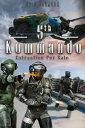 楽天楽天Kobo電子書籍ストア5th Kommando Book 2: Extraction for Sale【電子書籍】[ Eric Johnson ]