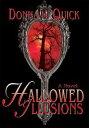 書, 雜誌, 漫畫 - Hallowed Illusions【電子書籍】[ Donna Quick ]