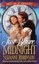Just Before Midnight【電子書籍】 Suzanne Robinson