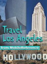 Travel Los Angeles: Illustrated City Guide And Map