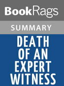 Death of an Expert Witness by P. D. James Summary & Study Guide