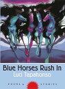 Blue Horses Rush In
