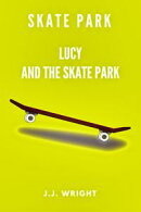 Skate Park: Lucy and the Skate Park