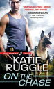 On the Chase【電子書籍】[ Katie Ruggle ]