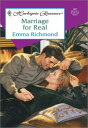 MARRIAGE FOR REAL【電子書籍】[ Emma Richmond ]