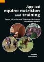Applied equine nutrition and trainingEquine NUtrition and TRAining COnference (ENUTRACO) 2011【電子書籍】