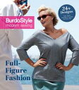 Full-Figure Fashion24 Plus-Size Patterns for Every Day【電子書籍】 BurdaStyle Magazine