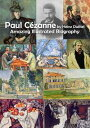 Paul C?zannePaul C?zanne biography and original photographs【電子書籍】[ Heinz Duthel ]