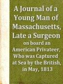 A Journal of a Young Man of Massachusetts
