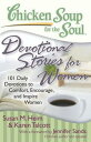 Chicken Soup for the Soul: Devotional Stories for Women101 Daily Devot...